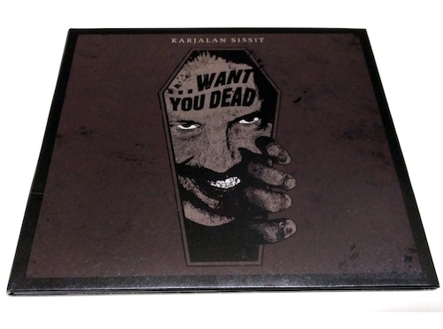 [USED] Karjalan Sissit - ...Want You Dead (2015) [CD]