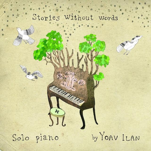 Yoav Ilan「Stories Without Words」(p*dis)
