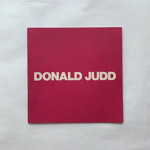 The Sculpture of Donald Judd 展覧会図録   /   Donald Judd ジャッド展