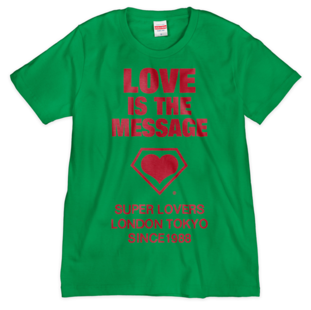 love is the message/スーパーラヴァーズTシャツ