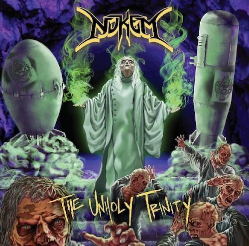 "NUKEM ""The Unholy Trinity"" (輸入盤)"