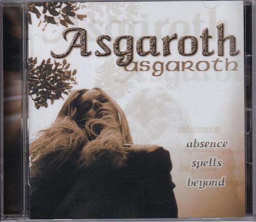 ASGAROTH 『Absence Spells Beyond...』