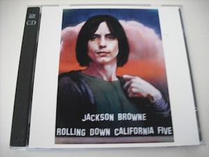 【2CDR】JACKSON BROWNE / ROLLING DOWN CALIFORNIA FIVE