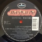 Crystal Waters – What I Need / 100% Pure Love