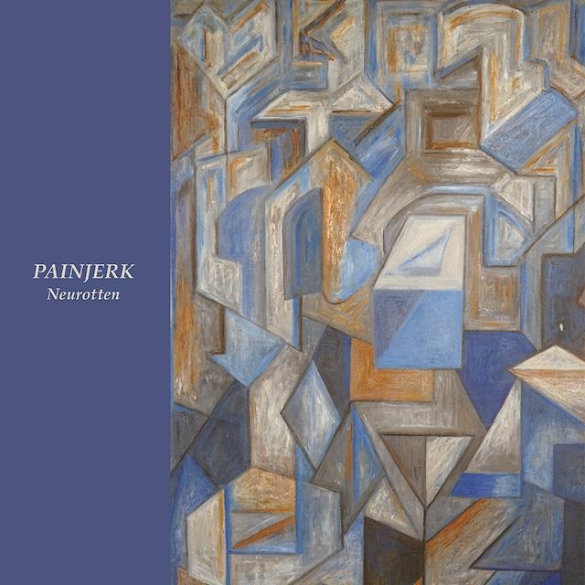 PAINJERK – Neurotten(LP)