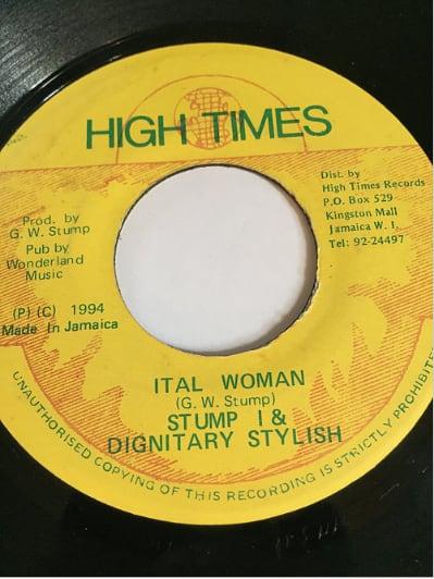 Stump I (スタンプアイ)& Dignitary Stylish (ディグニタリースタイル) - Ital Woman【7'】