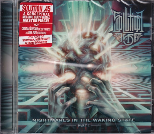 SOLUTION .45 『Nightmares in the Waking State - Part I』