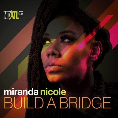 """【ラスト1/12""""】MIRANDA NICOLE - BUILD A BRIDGE"""