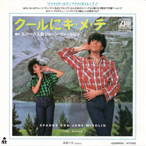 【7inch・国内盤】スパークス&ジェーン・ウィードリン / クールにキ・メ・テ
